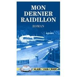 Mon Dernier Raidillon de Alain Van Raek