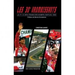 Book - Les 30 Vrombissants - La F1 à Spa-Francorchamps depuis 1983 - Christian Lahaye - English Version