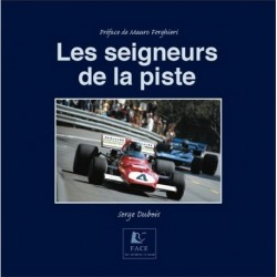 Les Seigneurs de la Piste - Serge Dubois - 200 Pages + 500pics - Pref. M.Forghieri - FR - Soft Cover