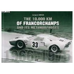The 10000KM of Francorchamps and its metamorphoses