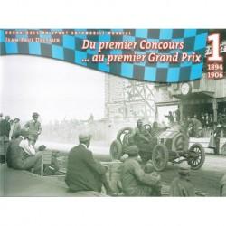 Chroniques du Sport Automobile Mondial - JP Delsaux (1) 1894-1906 1er Concours 1er GP