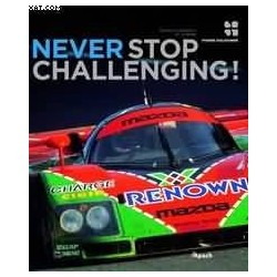 BOOK Mazda conquest of Le Mans Never Stop Challenging P. Dieudonné (270 x 321mm) 348 pages (English Version)