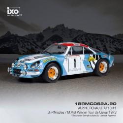 Alpine Renault A110 1 Rallye Tour de Corse 1973 Nicolas - Vial IXO 18RMC062A