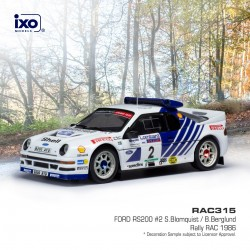 Ford RS200 2 RAC Rally 1986 S. Blomqvist - B. Berglund IXO RAC315